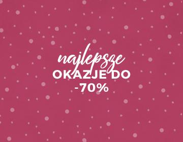 Najlepsze okazje do -70%